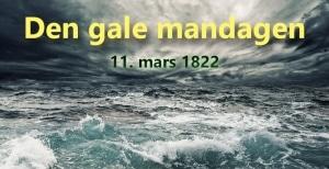 11. mars – Den gale mandagen…