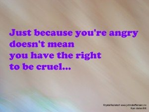 Because you're angry… – Krystallkulekort (7)