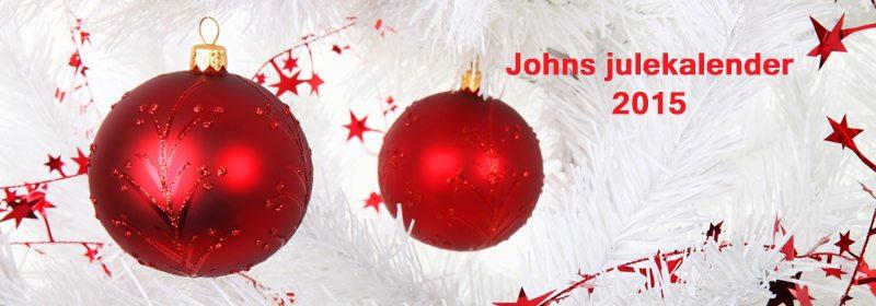 Johns julekalender starter 1. desember 2015