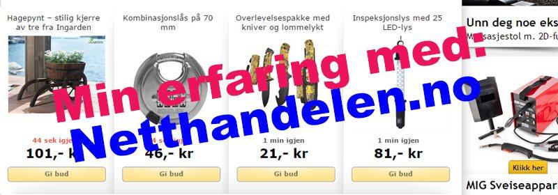 Netthandelen.no er Norges største nettauksjon, skal en tro reklamen. Men hvordan er kvaliteten på det som frembys? Her får du min erfaring med netthandelen.no...