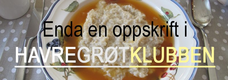 Oppskrift på havregrøt med kald nypesuppe. En herlig hverdagsvariant. www.johnsteffensen.no