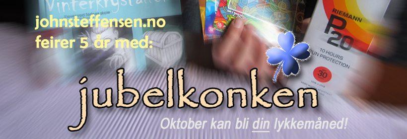 Nettstedet johnsteffensen.no fyller 5 år. Dette markeres med konkurransen Jubelkonken. www.johnsteffensen.no