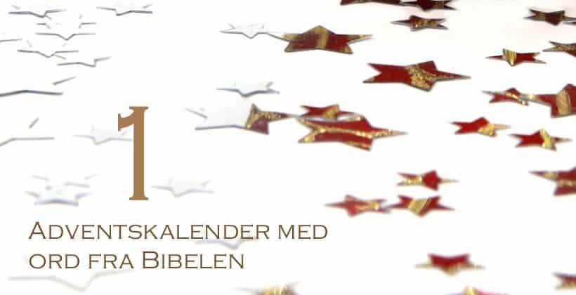 Adventskalender med ord fra Bibelen - www.johnsteffensen.no