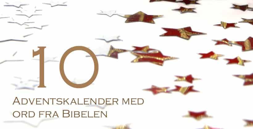 Adventskalenderen med ord fra Bibelen - www.johnsteffensen.no