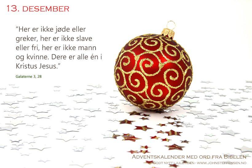 Adventskalender med ord fra Bibelen - 13. desember - www.johnsteffensen.no