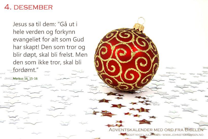 Adventskalender med ord fra Bibelen - 4. desember - www.johnsteffensen.no