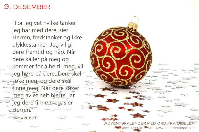 Adventskalender med ord fra Bibelen - 9. desember - www.johnsteffensen.no