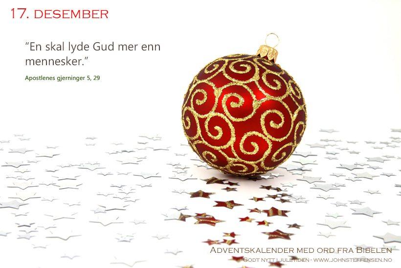 Adventskalender med ord fra Bibelen - 17. desember - www.johnsteffensen.no