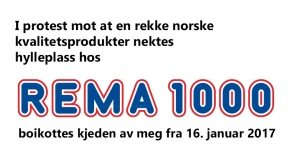 Rema 1000 kvitter seg med Lerums syltetøy. Statsministeren oppfordrer oss til å bruke forbrukermakt. La oss gjøre det!
