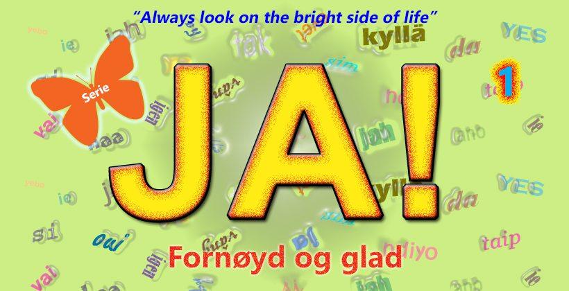 """4. del i serien """"Ja, fornøyd og glad!"""" - www.johnsteffensen.no"""