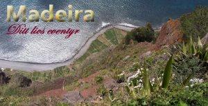 Madeira – Livsglede, livsutfoldelse, livsopplevelse!