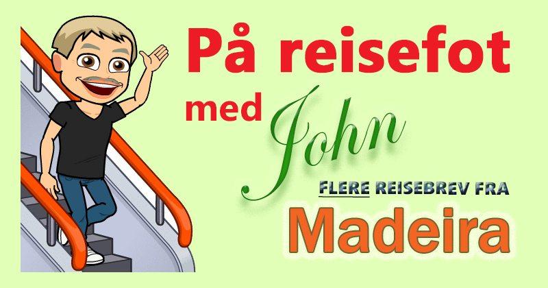 På reisefot til Madeira med John Steffensen. www.johnsteffensen.no