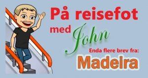 Praktfulle Madeira. Enda flere reisebrev….