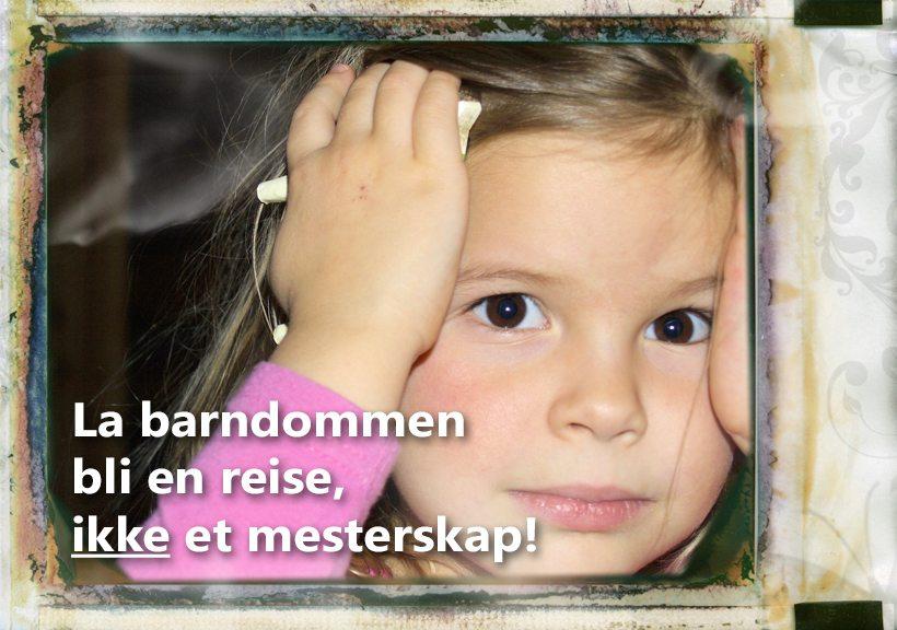 Sagt om barndommen. www.johnsteffensen.no