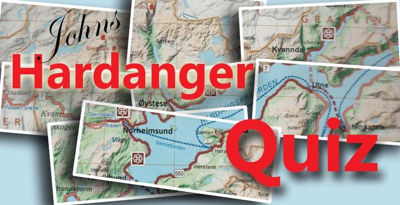 Hardanger quiz. Hvor mye kan du om denne vakre delen av Norge? www.johnsteffensen.no