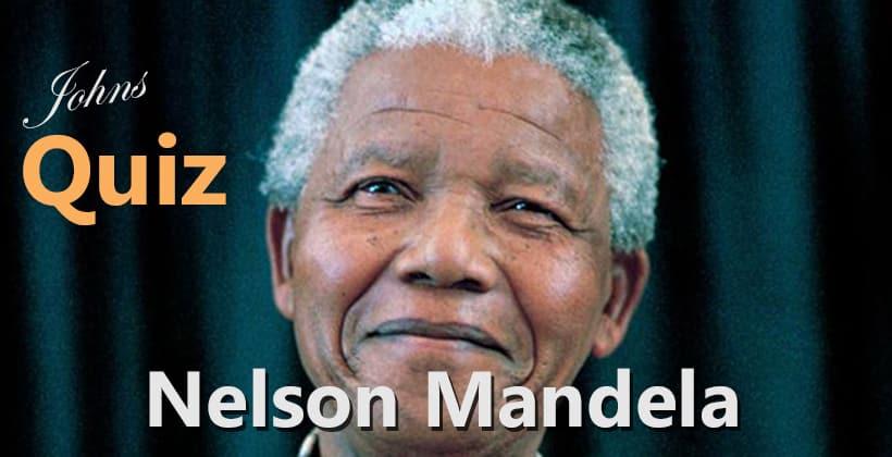 Quiz om Nelson Mandela, Hva vet du om ham?