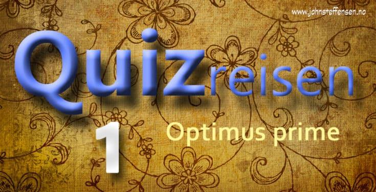 Quiz. Test dine kunnskaper i Quizreisen. 1 - www.johnsteffensen.no