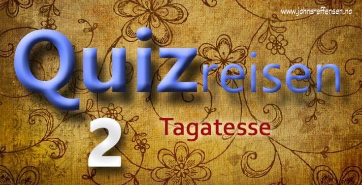Quiz. Test dine kunnskaper i Quizreisen. 2 - www.johnsteffensen.no