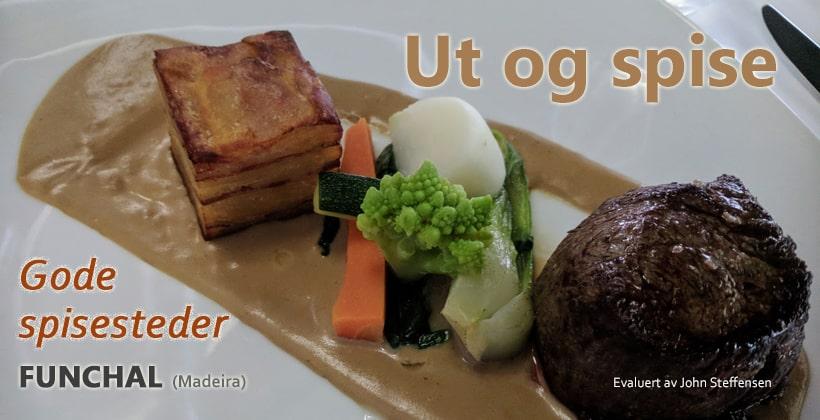 Gode spisesteder i Funchal. www.johnsteffensen.no