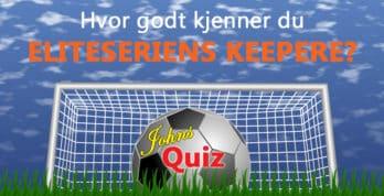 Eliteseriens keepere i 2019. Prøv dine kunnskaper i denne interaktive quiz. www.johnsteffensen.no