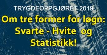 Statistikk kan brukes til mye forskjellig. Som å fordreie fakta. www.johnsteffensen.no