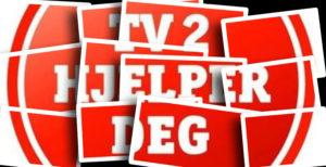 TV2 hjelper deg, kanskje…