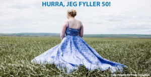 Festsang. – Hurra jeg fyller 50!