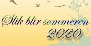 Sommerværet 2020. Slik blir det…