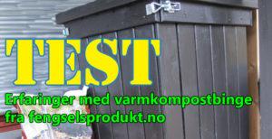 Test av binge til varmkompost