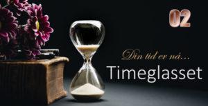 Timeglasset 2 – Guds rustning