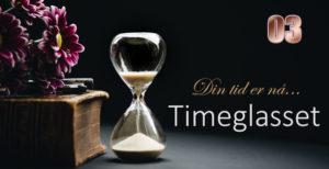 Timeglasset 3 – Enda vi…