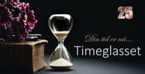 Timeglasset 25 – Så lenge det er dag…